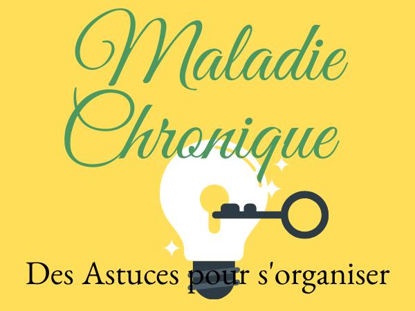 Fatigue, maladie chronique : s'organiser et vivre
